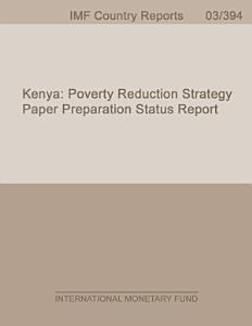 Kenya  Poverty Reduction Strategy Paper Preparation Status Report PDF