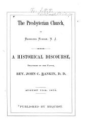 Presbyterian Church in Basking Ridge, N.J.: A Historical Discourse, 1872
