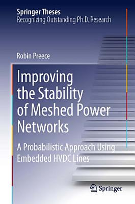 Improving the Stability of Meshed Power Networks