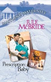 Prescription: Baby