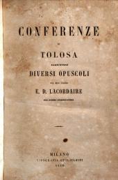Conferenze di Tolosa; aggiuntovi diversi opuscoli
