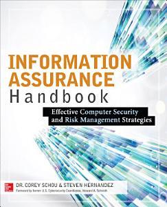 Information Assurance Handbook  Effective Computer Security and Risk Management Strategies