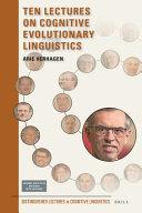 Ten Lectures on Cognitive Evolutionary Linguistics PDF