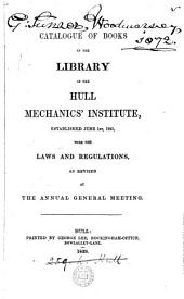 Catalogue of books in the library, with the laws and regulations