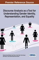 Discourse Analysis as a Tool for Understanding Gender Identity  Representation  and Equality PDF