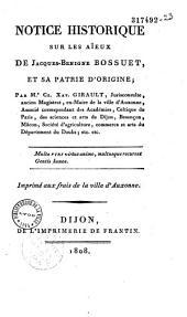 Notice historique sur les aïeux de Jacques-Bénigne Bossuet et sa patrie d'origine