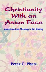 Christianity with an Asian Face PDF