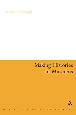 Making Histories in Museums PDF