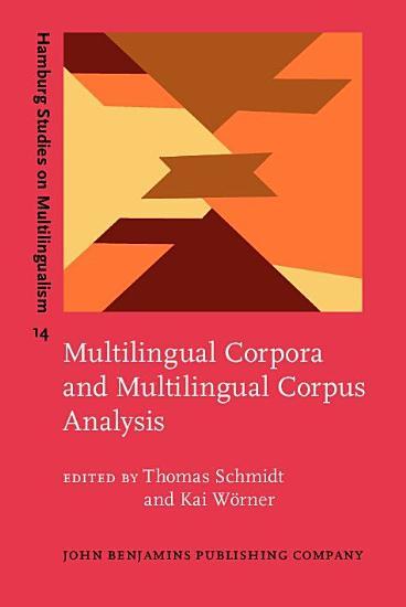 Multilingual Corpora and Multilingual Corpus Analysis PDF