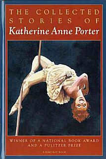 The Collected Stories of Katherine Anne Porter Book