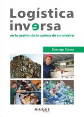 Logística inversa en la gestión de la cadena de suministro