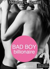 Bad boy Billionaire – 4 (Deutsche Version)