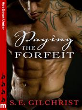 Paying the Forfeit: Hot Down Under