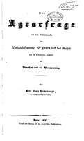 Die Agrarfrage aus dem Gesichtspunkte der National  konomie  der Politik und des Rechts und in besonderem Hinblicke auf Preussen und die Rheinprovinz PDF