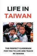 Life In Taiwan