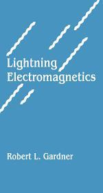 Lightning Electromagnetics