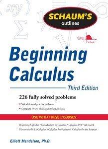 Schaum s Outline of Beginning Calculus  Third Edition