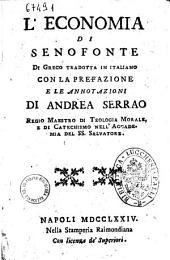 L'economia di Senofonte di greco tradotta in italiano con la prefazione e le annotazioni di Andrea Serrao ..