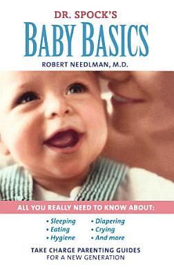 Dr  Spock s Baby Basics PDF