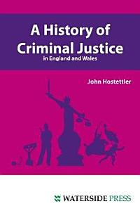 A History of Criminal Justice in England and Wales PDF