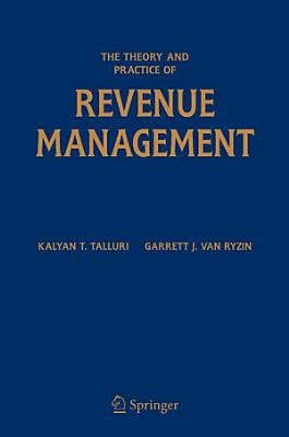 The Theory and Practice of Revenue Management PDF