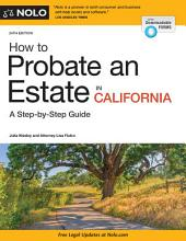 How to Probate an Estate in California: Edition 24
