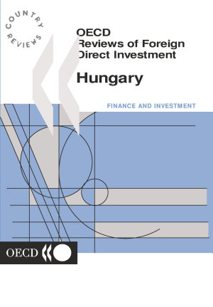 OECD Reviews of Foreign Direct Investment  Hungary 2000 PDF