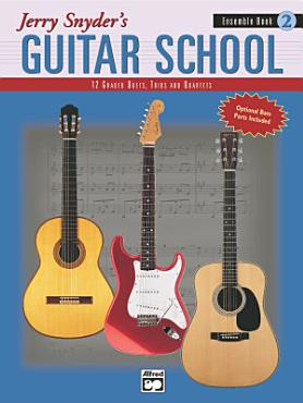 Jerry Snyder s Guitar School  Ensemble Book 2 PDF