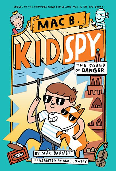 Download The Sound of Danger  Mac B   Kid Spy  5  Book