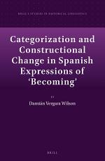 Categorization and Constructional Change in Spanish Expressions of 'Becoming'