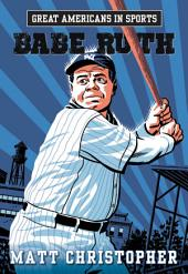 Great Americans in Sports: Babe Ruth