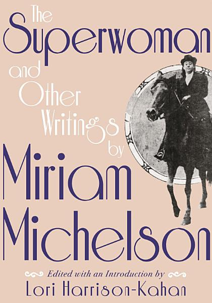 Download The Superwoman and Other Writings by Miriam Michelson Book