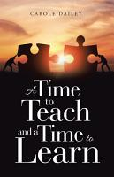 A Time to Teach and a Time to Learn PDF