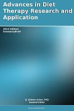Advances in Diet Therapy Research and Application: 2012 Edition