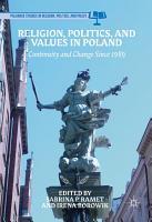 Religion  Politics  and Values in Poland PDF
