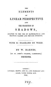 The elements of linear perspective and the projection of shadows