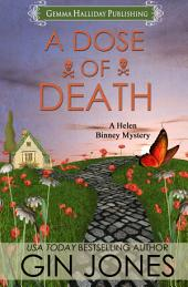 A Dose of Death: Helen Binney Mysteries book #1