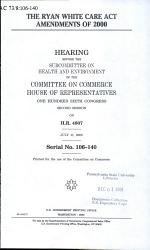 The Ryan White Care Act Amendments of 2000