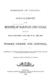 Annual Report of the Minister of Railways and Canals for the Fiscal Year ...