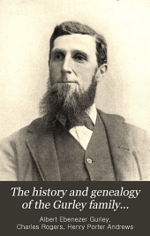 The History and Genealogy of the Gurley Family...