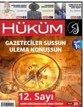 Gazeteciler Sussun Ulema Konuşsun: Hüküm Dergisi: 12. Sayı | Aralık 2013 | Yıl: 1