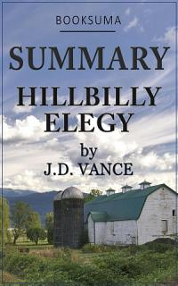 Summary  Hillbilly Elegy by J D  Vance Book