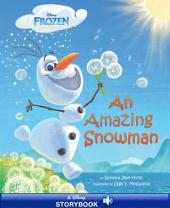 Frozen: An Amazing Snowman: A Disney Read-Along
