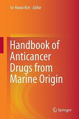Handbook of Anticancer Drugs from Marine Origin