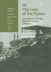 The Lure of the Forest: Oral Histories from the National Forests in California