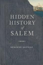 Hidden History of Salem