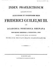 Index praelectionum auspiciis Augustissimi et Potentissimi Regis Friderici Wilhelmi III. in Universitate Fridericia Wilhelmia Rhenana ... publice privatimque habendarum: 1821/22