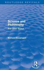 Science and Philosophy (Routledge Revivals): And Other Essays