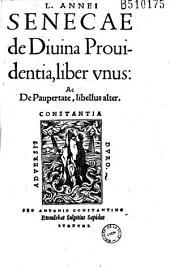 L. Annei Senecae de Diuina Prouidentia, liber vnus : Ac De Paupertate, libellus alter (Praef. S. Sapidi)