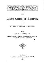 The Giant Cities of Bashan: And Syria's Holy Places